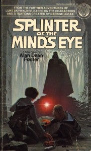 Splinter of the Mind's Eye